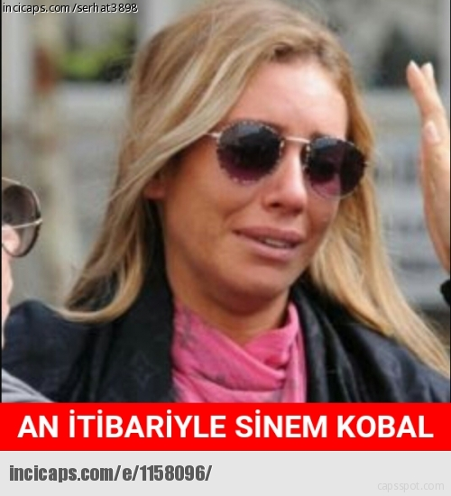 Sinem Kobal Capsleri