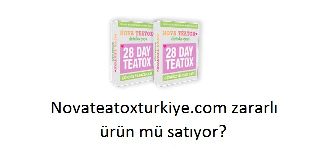 nova tea tox turkiye